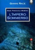 L'Impero Sommerso (Baia, Pozzuoli, Miseno)
