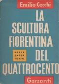 La scultura fiorentina del Quattrocento