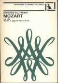 MOZART La vita. Scritti e appunti 1945-1979