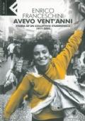 AVEVO VENT'ANNI Storia di un collettivo studentesco 1977-2007