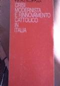 Crisi modernista e rinnovamento cattolico in Italia