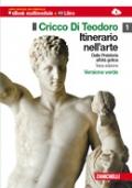 IL CRICCO DI TEODORO Itinerario nell'arte dalla preistoria all'età gotica. Con DVD-ROM. Con espansione online vol. 1