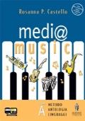 MEDI@ MUSIC. VOLUMI A-B + MATERIALI PER IL PORTFOLIO DELLE COMPETENZE