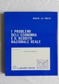 I Problemi dell'Economia e il Reddito Nazionale Reale