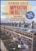 Imperativo energetico. 100% rinnovabile ora! Come realizzare la completa riconversione del nostro sistema energetico