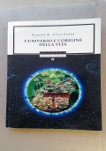 L'UNIVERSO E L'ORIGINE DELLA VITA