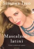 Mascalzoni latini. Come ci amano gli uomini