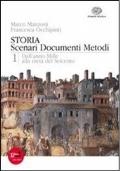 Storia. Scenari documenti metodi. Con espansione online. Vol. 1: Dall'anno Mille alla metà del Seicento.
