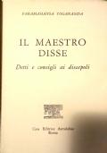 Il Maestro Disse - Detti e consigli ai discepoli