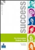 SUCCESS PRE-INTERMEDIATE WORKBOOK - STUDENT'S BOOK - ACTIVE BOOK CD AUDIO E CD ROM