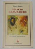 MASCHI E MASCHERE AUTOGRAFATO DALL'AUTRICE