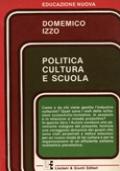 POLITICA CULTURA E SCUOLA
