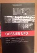 Dossier Ufo. Verità nascoste