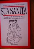 SUA SANITA' - Viaggio nella De Lorenzo Spa, un'azienda che scoppia di salute