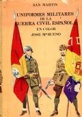 Uniformes militares de la guerra civil española . en color ( in spanish)