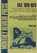 CILE 1970-1973 Industria, agricoltura, quartieri, scuola, organismi di zona, sindacati, partiti, esercito, sotto il governo di unidad popular