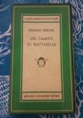 GRAHAM GREENE - UN CAMPO DI BATTAGLIA - MEDUSA PRIMA EDIZIONE 1949