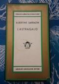 ALBERTINE SARRAZIN - L'ASTRAGALO - MEDUSA 1966 PRIMA EDIZIONE