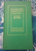 GRAHAM GREENE - AL DI LA' DEL PONTE - MEDUSA 1961 SECONDA EDIZIONE