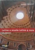 Latino a scuola Latino a casa, grammatica