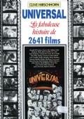 UNIVERSAL. LA FABULEUSE HISTOIRE DE 2641 FILMS (in french)