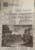 Alla scoperta del Giardino Esoterico della Villa Reale di Monza