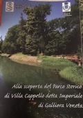 Alla scoperta del Parco Storico di Villa Cappello della Imperiale di Galliera Veneta