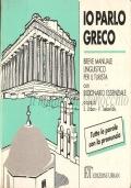 Io parlo greco: breve manuale linguistico per il turista, con dizionario essenziale