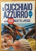Il Cucchiaio Azzurro pocket - oltre 800 ricette di pesce