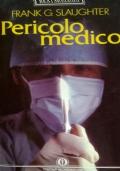 PERICOLO MEDICO
