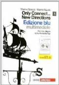 ONLY CONNECT...NEW DIRECTIONS 1 - Edizione Blu (Terza Edizione)