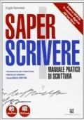 SAPER SCRIVERE - Manuale pratico di scrittura