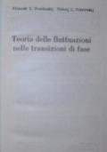 Teoria delle fluttuazioni nelle transizioni di fase
