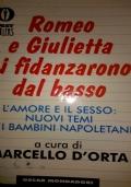 ROMEO E GIULIETTA SI FIDANZARONO DAL BASSO L�amore e il sesso: nuovi temi dei bambini napoletani