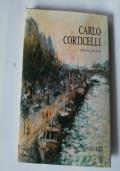 Carlo Corticelli opere dal 1956 al 1986