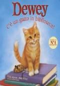 Dewey. C'è un gatto in biblioteca!