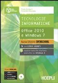 TECNOLOGIE INFORMATICHE OFFICE 2010 E WINDOWS 7