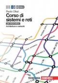 CORSO DI SISTEMI E RETI 1 LIBRO DIGITALE ARCHITETTURE E NETWORK