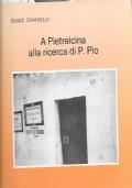 A Pietralcina alla ricerca di P.Pio