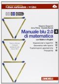 manuale blu 2.0 di matematica -  4 (vol. N, ∏, T, α, U)