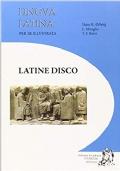 Lingua latina per se illustrata. Ediz. compatta. Con espansione online. Per le Scuole superiori