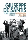 Giuseppe De Santis la trasfigurazione della realtà