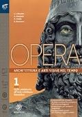 OPERA, Vol.1: dalla preistoria all'arte cristiano bizantina + COME LEGGERE L'OPERA D'ARTE