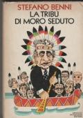La tribù di Moro Seduto