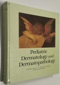 Pediatric dermatology and Dermatopathology volumi I, II, III