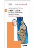 Meta viarum Storia e antologia della letteratura latina 1 Dalle origini all'età di Cesare + CD + risorse online