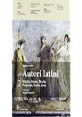 Autori latini. Per le Scuole superiori. Con espansione online: 2