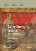 La cultura latina. Storia e antologia della letteratura latina. Dalle origini all'età di Cesare
