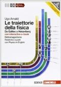 Le traiettorie della fisica. Da Galileo a Heisenberg. Vol. 3