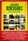 I Grandi Enigmi - fra cronaca e storia vol.III